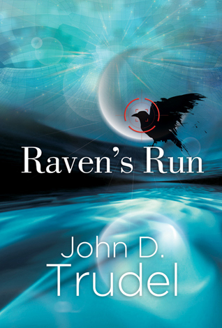Raven's Run by John Trudel